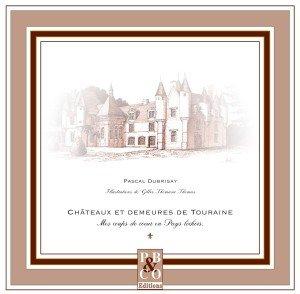 Publication : P. DUBRISAY, Demeures et châteaux de Touraine dans Lectures 1re-couv-br-300x294